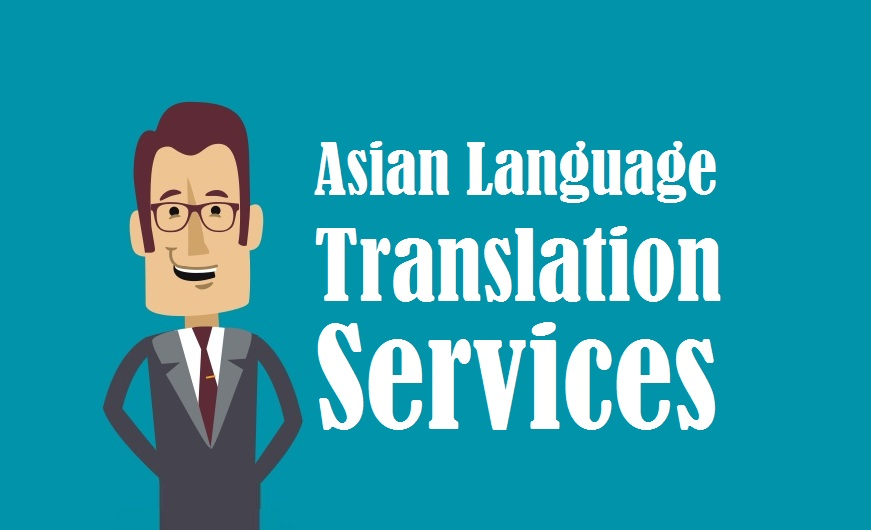 Asian Languages Translation Services in uae delhi india