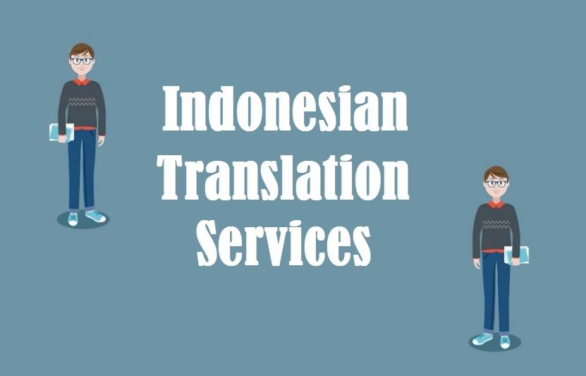 Indonesian Language Translation Services in uae delhi india mumbai chennai