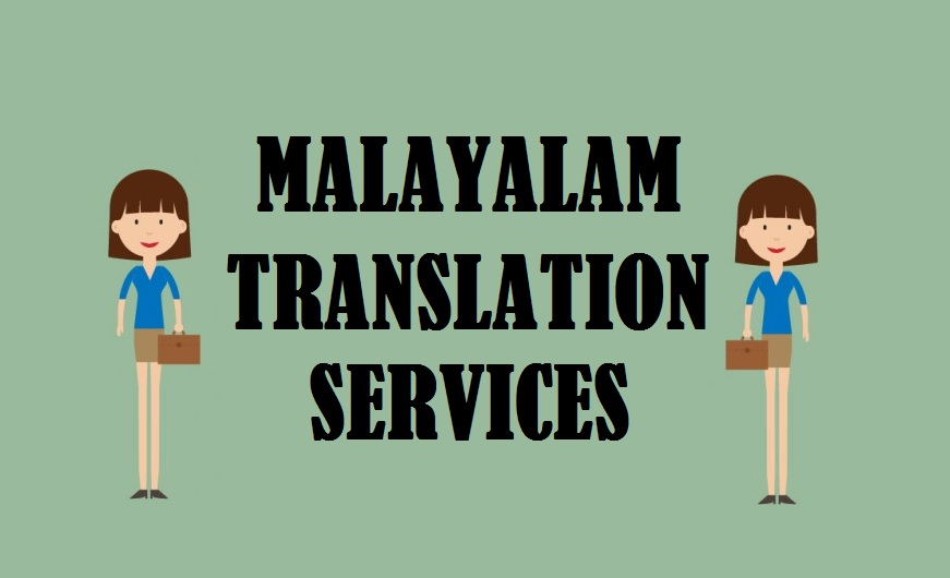 Malayalam Language Translation Services in uae delhi india mumbai chennai