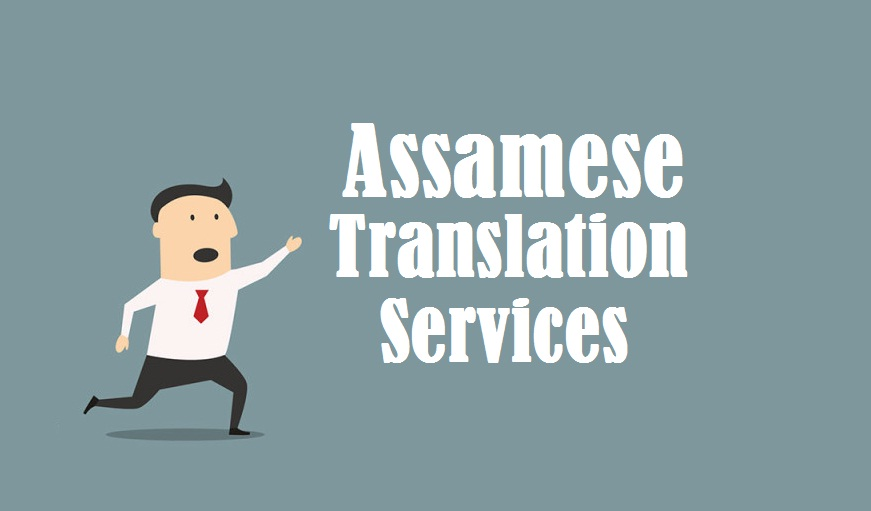 assamese Language Translation Services in uae delhi india mumbai chennai