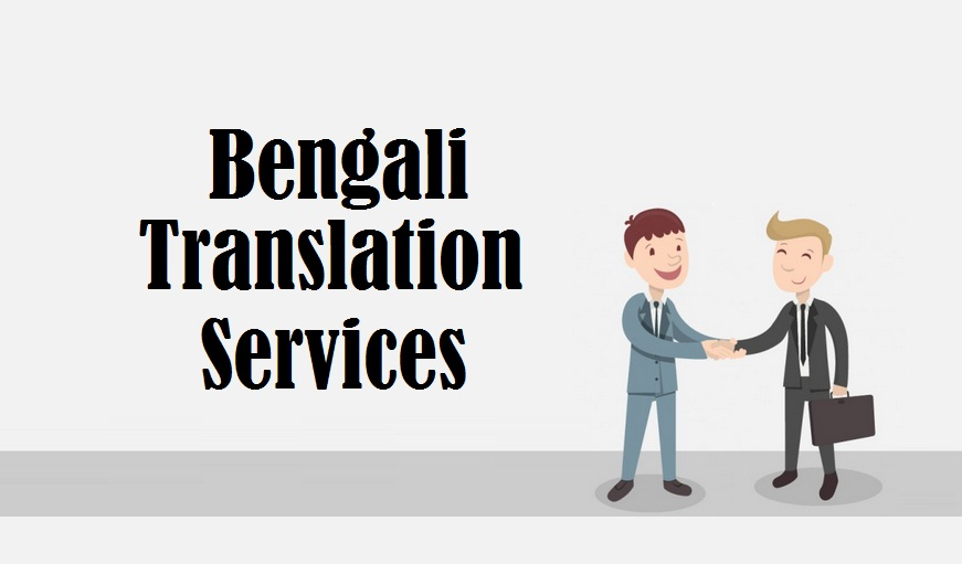 bengali Language Translation Services in uae delhi india mumbai chennai