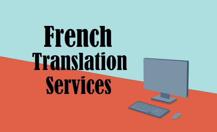 french Language Translation Services in uae delhi india mumbai chennai