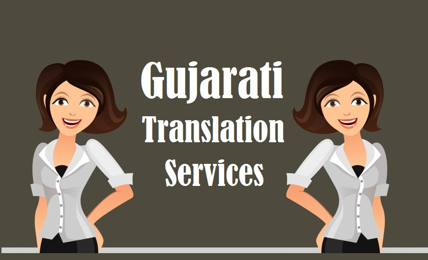 gujarati Language Translation Services in uae delhi india mumbai chennai